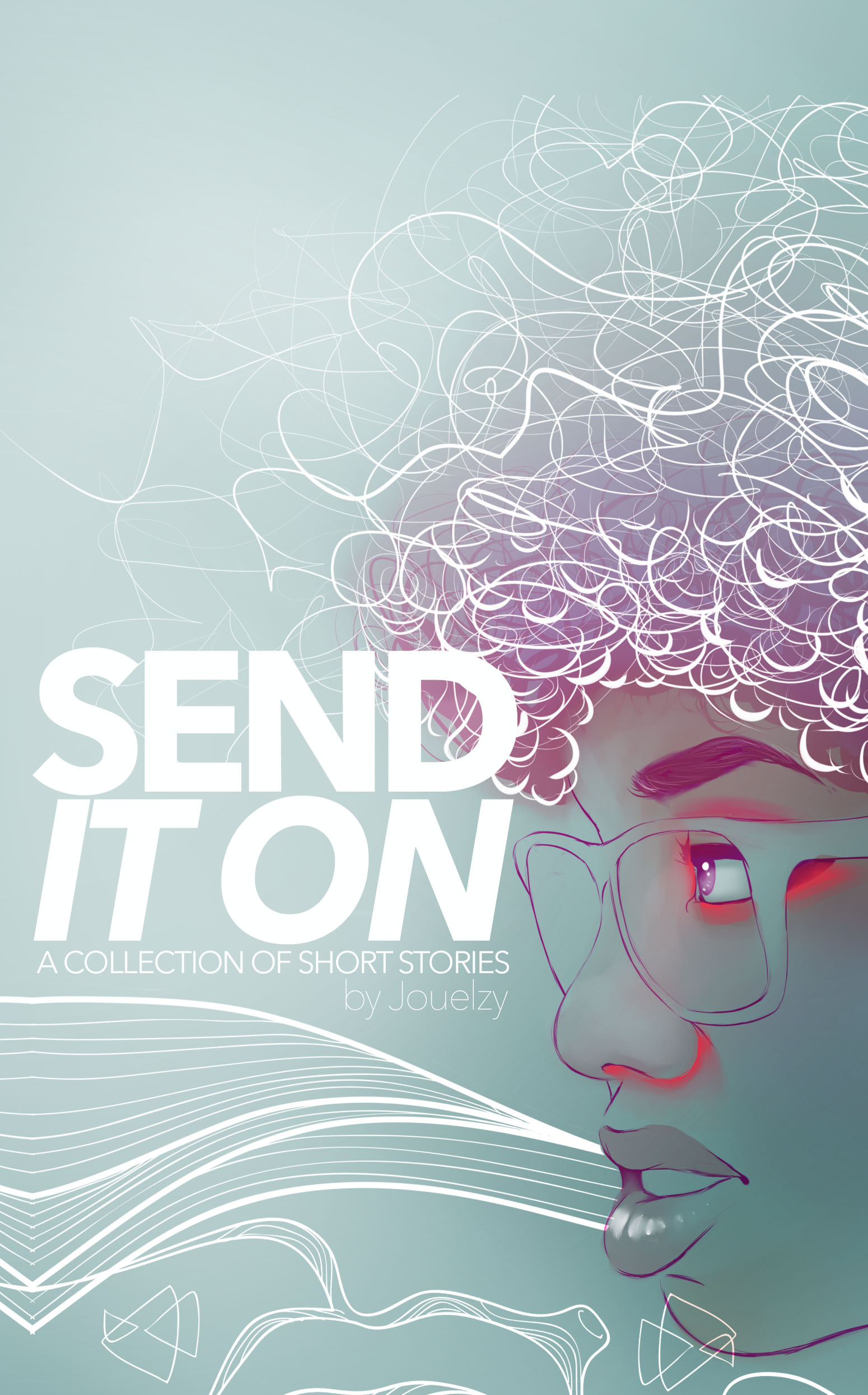 Send It On | A Collection of Short Stories